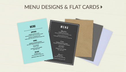 Menu Designs & Flat Cards