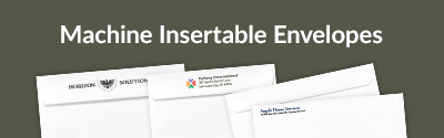 Machine Insertable Envelopes